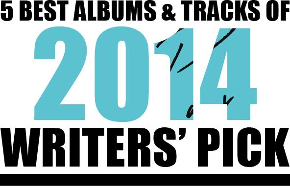 〈サインマグ〉のライター陣が選ぶ<br /> ①「2014年ベスト・トラック5曲」+<br /> ②「年間ベスト・アルバムから外された<br /> 我が心のアルバム5枚」by 天井潤之介