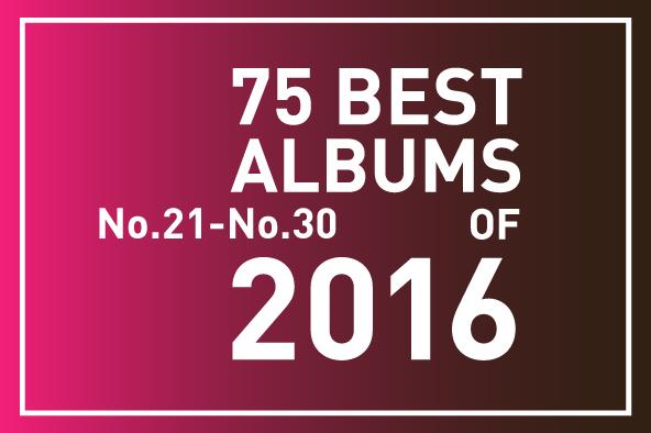 2016年 年間ベスト・アルバム<br /> 21位~30位
