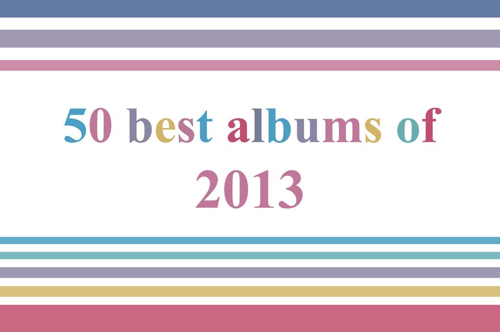 2013年 <br /> 年間ベスト・アルバム50