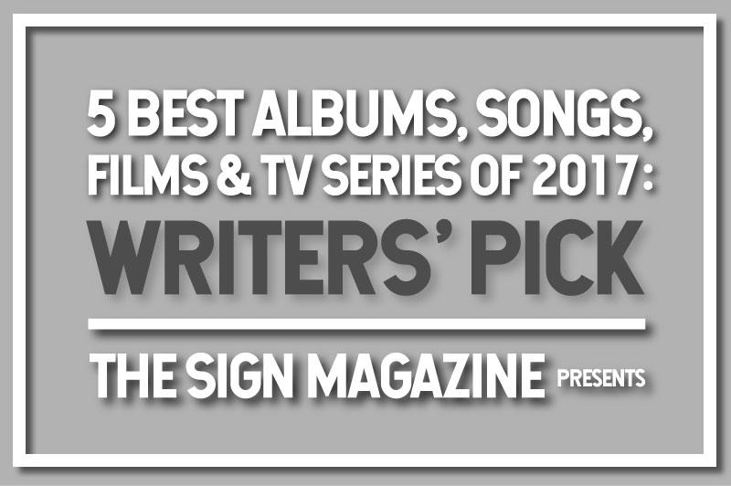 〈サインマグ〉のライター陣が選ぶ、<br /> 2017年の年間ベスト・アルバム/<br /> ソング/ムービー/TVドラマ 5選