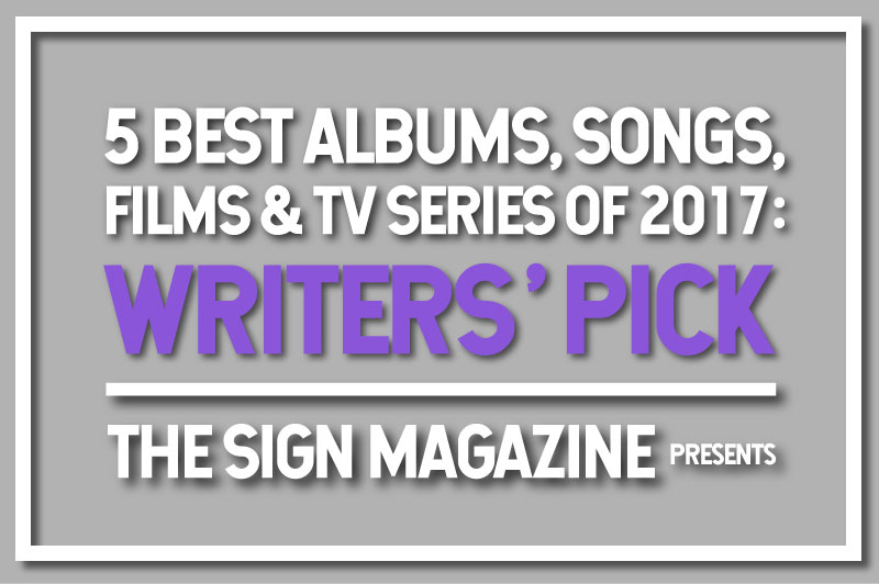 〈サインマグ〉のライター陣が選ぶ、<br /> 2017年のベスト・アルバム、ソング<br /> &映画/ドラマ5選 by 八木皓平