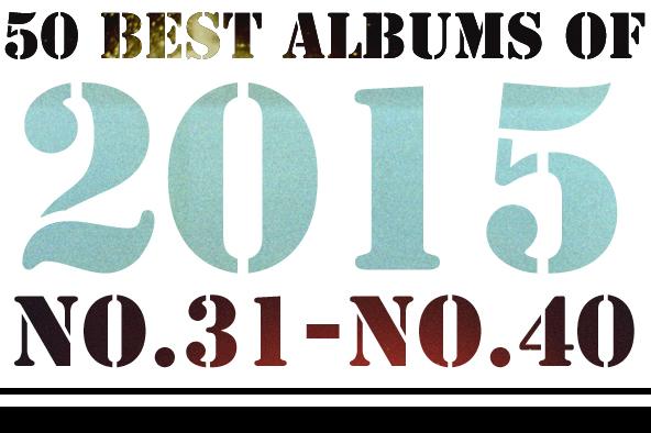 2015年 年間ベスト・アルバム <br /> 31位~40位