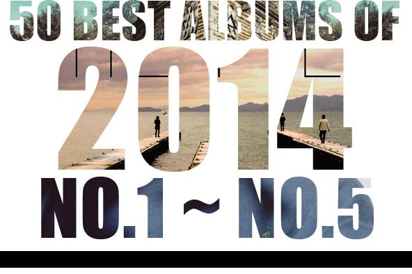 2014年 年間ベスト・アルバム  <br /> 1位~5位