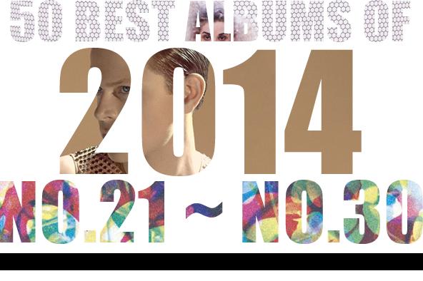 2014年 年間ベスト・アルバム <br /> 21位~30位