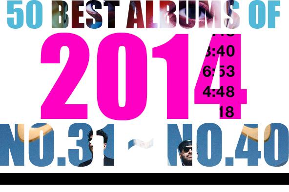 2014年 年間ベスト・アルバム<br /> 31位~40位