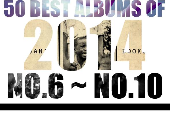 2014年 年間ベスト・アルバム <br /> 6位~10位