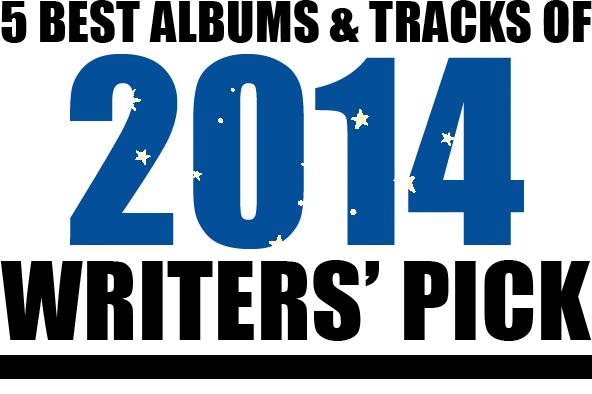 〈サインマグ〉のライター陣が選ぶ<br /> ①「2014年ベスト・トラック5曲」+<br /> ②「年間ベスト・アルバムから外された<br /> 我が心のアルバム5枚」by 田中亮太